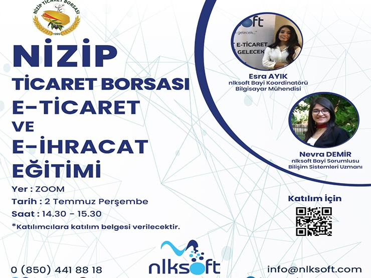 As nlksoft, E-Commerce and E-Export Training will be organized with Nizip Commodity Exchange.