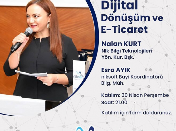 Our online seminar on Digital Transformation and E-commerce was held with the participation of our Chairman of the Board, Nalan Kurt.